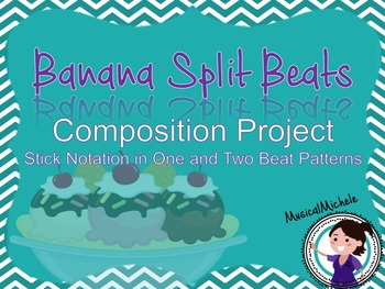 Banana Split Beats: Rhythmic Composition with Stick Notation