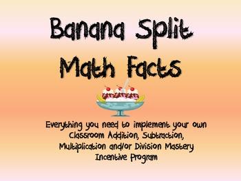 Banana Split Incentive Program - Math Facts/Vocabulary/Skills Mastery