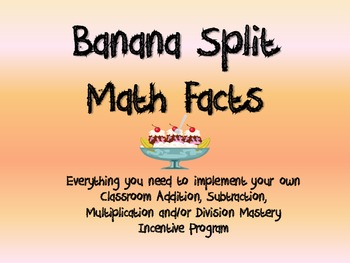 Banana Split Incentive Program - Math Facts/Vocabulary/Ski