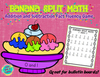 Banana Split Math - Addition and Subtraction Fact Activity