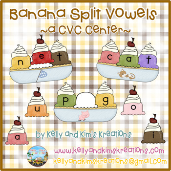 Banana Split Vowels ~ A CVC Center ~