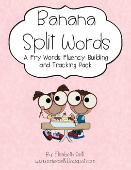 Banana Split Words {A Fry Words Fluency Building & Tracking Pack}
