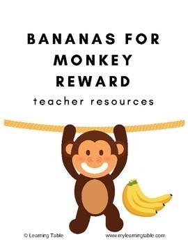 Bananas for Monkey Reward: Teacher Resource