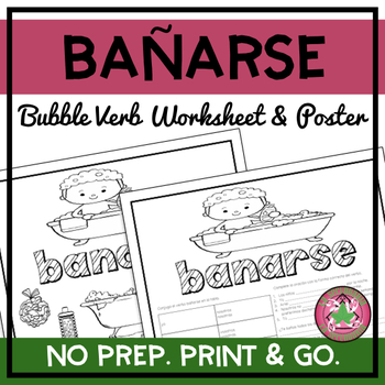 Bañarse Bubble Verb Worksheet and Poster