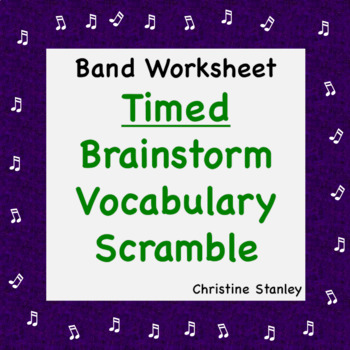 Band Worksheet ♫  Brainstorm Timed Vocabulary Scramble