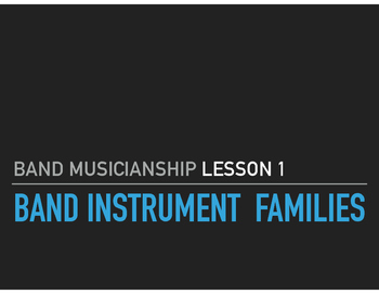 Band Musicianship Lesson 1: Band Instrument Families (keynote)