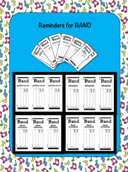 Music BAND Reminders: performances, rehearsals, dress & final rehearsals