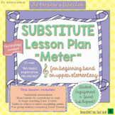 Band Substitute Lesson Plan (Teaches Meter - for a non-mus