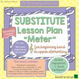 "Music Sub Plan- ""Meter"" for Beginning Band or Upper Elementary Music"
