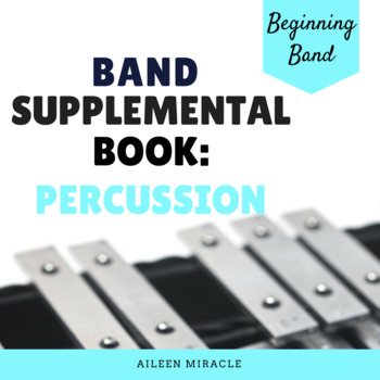 Band Supplemental Book {Percussion}