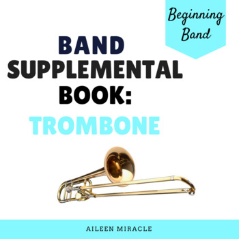 Band Supplemental Book {Trombone}