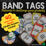 Band Tags for Beginning Band Motivation