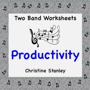 Band Worksheets:  Productivity in Band