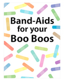 Band aids for your Boo Boos sign