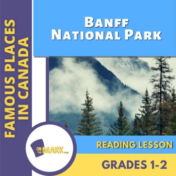 Banff National Park Reading Lesson Gr. 1-2