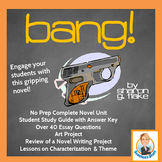 Bang! Complete Novel Study