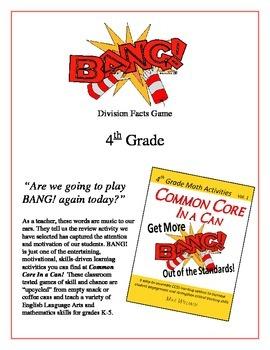 """Bang!"" Division 4th Grade Common Core Game Packet"