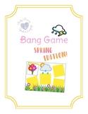 Bang Game Spring Edition