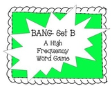 Bang Set B - A High Frequency Word Game