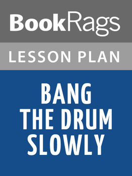 Bang the Drum Slowly Lesson Plans