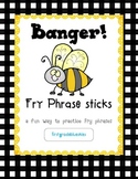 Banger! Fry Phrase Sticks Literacy Station