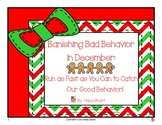 Banish Bad Behavior in Dec.: Run as Fast as You Can to Catch Our Good Behavior!