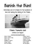 Banish the Bias: Who is to Blame for the Titanic Disaster? PRINT AND GO!
