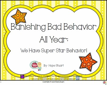 Banishing Bad Behavior All Year:  We Have Super Star Behavior!