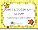 Banishing Bad Behavior All Year:  We Have Super Star Behavior!