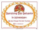 Banishing Bad Behavior in November:  We Are Totally Terrif