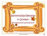 Banishing Bad Behavior in October:  We're Falling Into Goo