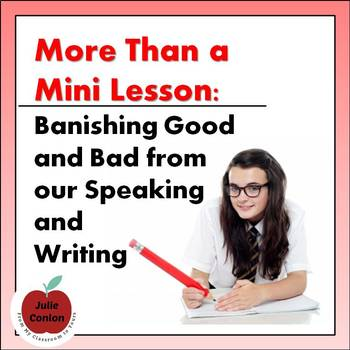 Banishing Good and Bad from Speaking and Writing