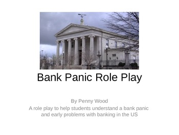 United States History Bank Panic Simulation