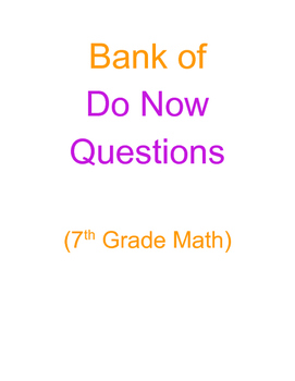 Bank of Do Now Questions_7th Grade Math