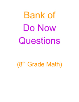 Bank of Do Now Questions_8th Grade Math