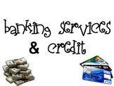 Banking Services & Credit Powerpoint for FCS Intpersonal Studies Course