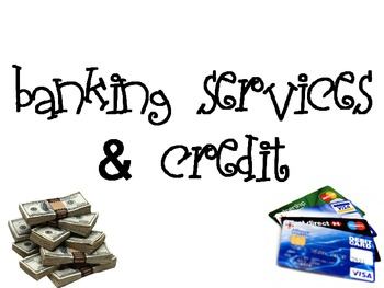 Banking Services & Credit Powerpoint for FCS Intpersonal S