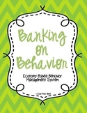 Banking on Behavior