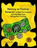 Banking on Positive Behavior: Teaching Money & Classroom Management Wow!