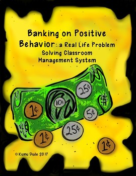 Banking on Positive Behavior: Teaching Money & Classroom Management Wow!