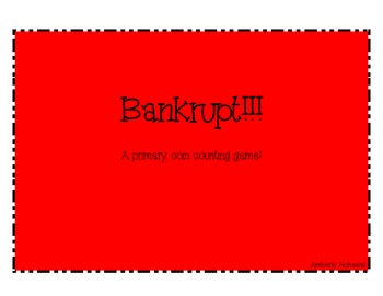 Bankrupt Coin Counting Game