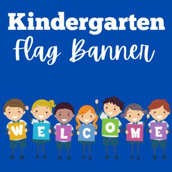 Flag Banner   Kindergarten Flag Banner   Printable Banner