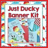 Banner Kit-Just Ducky