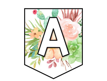 Pennant Banner Letters: Succulent Floral Theme, Bulletin Boards or Class Decor