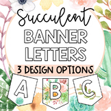 Pennant Banner Letters: Succulent Floral Theme, Bulletin B