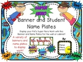 Banner & Name Plates ~ Super Hero Theme