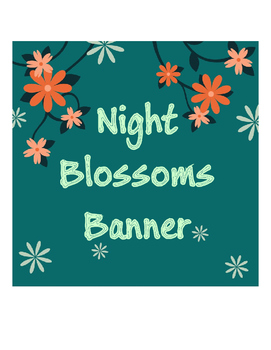 Banner Night Blossoms