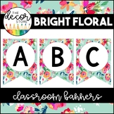 Banner Set: Bright Floral | Classroom Decor