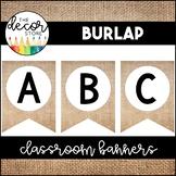Banner Set: Burlap   Classroom Decor