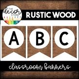 Banner Set: Rustic Wood   Classroom Decor
